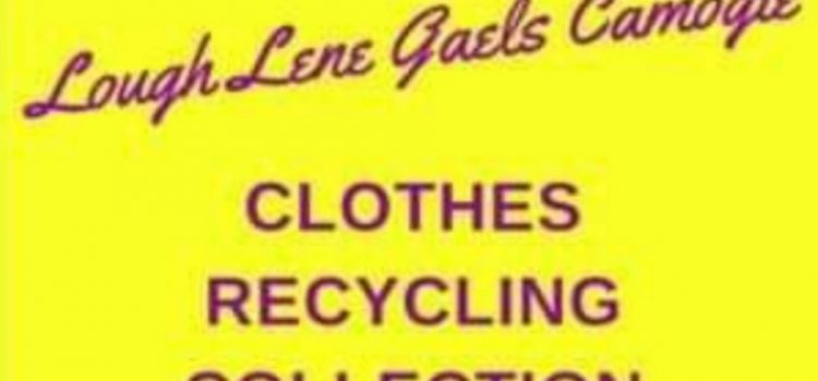 Lough Lene Gales Camogie Clothes Recycling Collection