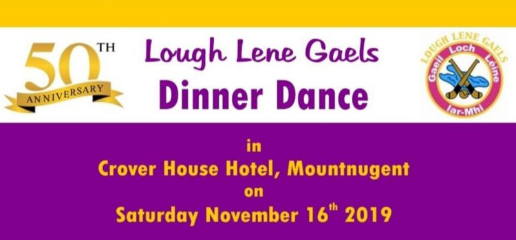 Lough Lene Gaels 50th Anniversary Dinner Dance